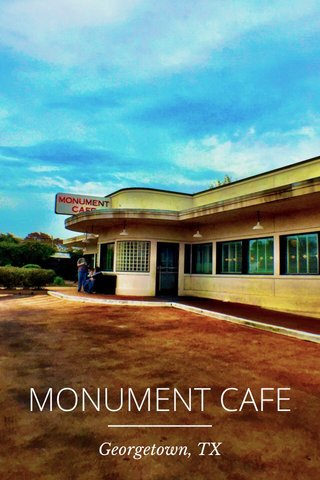 MONUMENT CAFE Georgetown, TX