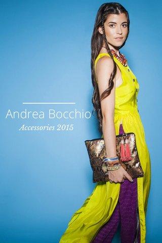 Andrea Bocchio Accessories 2015