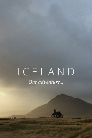 ICELAND Our adventure...