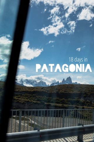 patagonia 18 days in