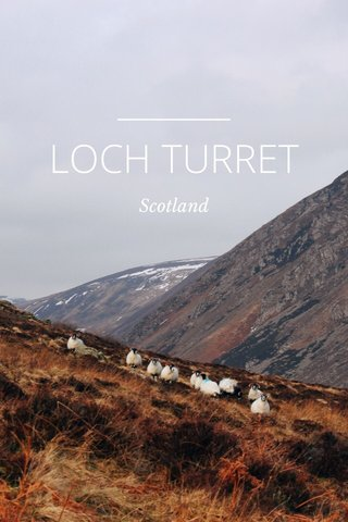 LOCH TURRET Scotland