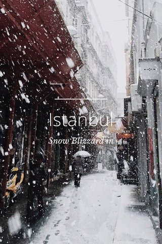 Istanbul Snow Blizzard in