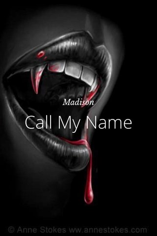 Call My Name Madison