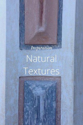 Natural Textures Inspiration