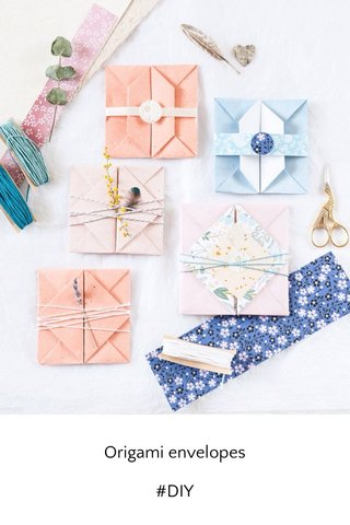 Origami envelopes #DIY
