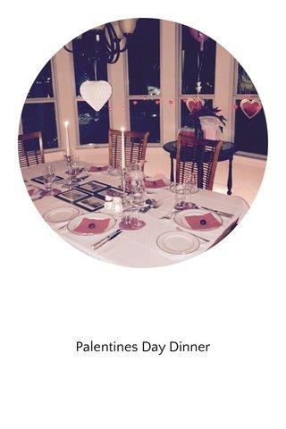 Palentines Day Dinner