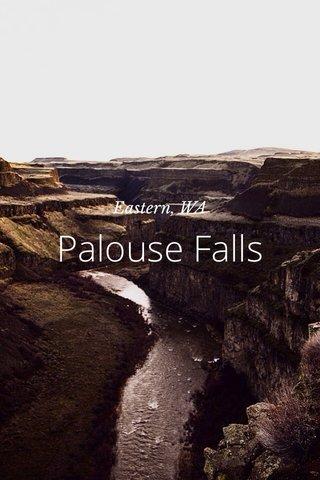 Palouse Falls Eastern, WA