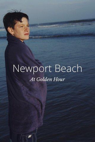 Newport Beach At Golden Hour