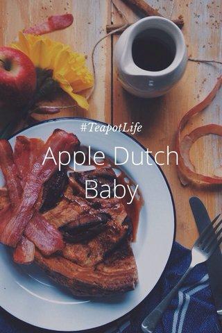 Apple Dutch Baby #TeapotLife