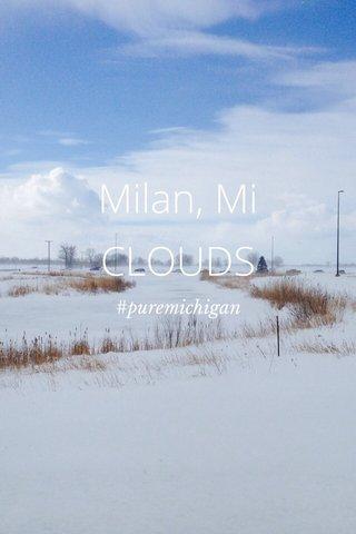 CLOUDS #puremichigan