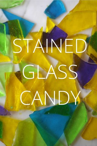 STAINED GLASS CANDY