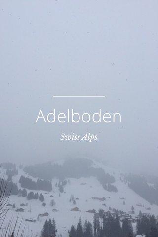 Adelboden Swiss Alps