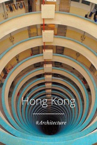 Hong Kong #Architecture