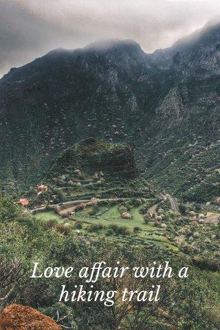 Love affair with a hiking trail