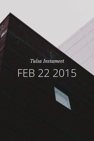 FEB 22 2015 Tulsa Instameet
