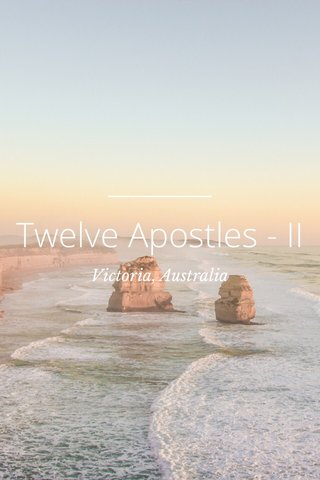 Twelve Apostles - II Victoria, Australia