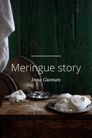 Meringue story Inna Gutman