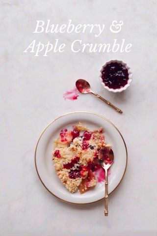 Blueberry & Apple Crumble