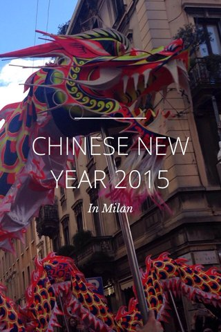 CHINESE NEW YEAR 2015 In Milan
