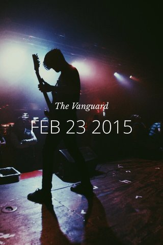 FEB 23 2015 The Vanguard