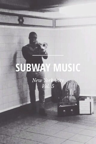 SUBWAY MUSIC New York City Vol. 5
