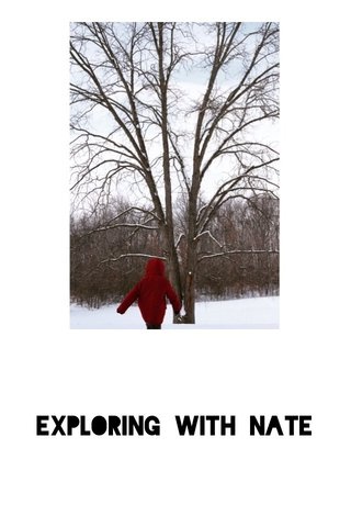 Exploring with Nate
