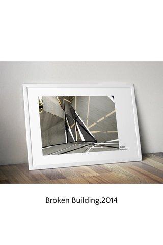 Broken Building,2014