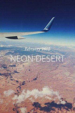 NEON DESERT February 2015