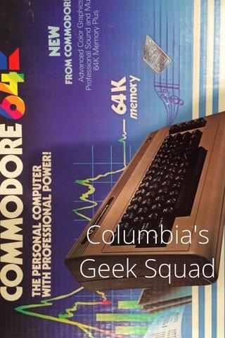 Columbia's Geek Squad