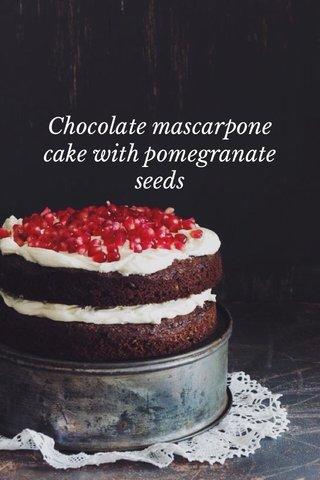 Chocolate mascarpone cake with pomegranate seeds