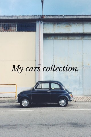 My cars collection.
