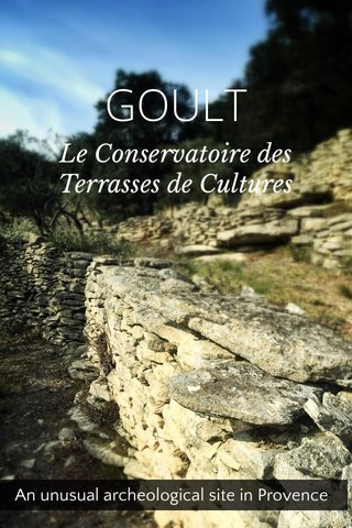 GOULT An unusual archeological site in Provence
