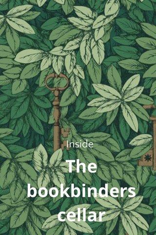 The bookbinders cellar Inside