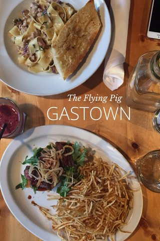 GASTOWN The Flying Pig