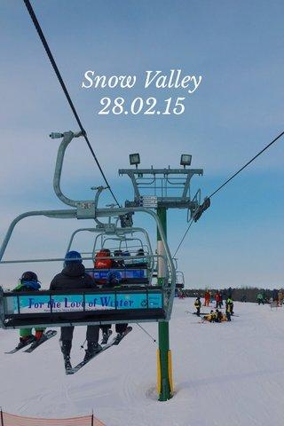 Snow Valley 28.02.15