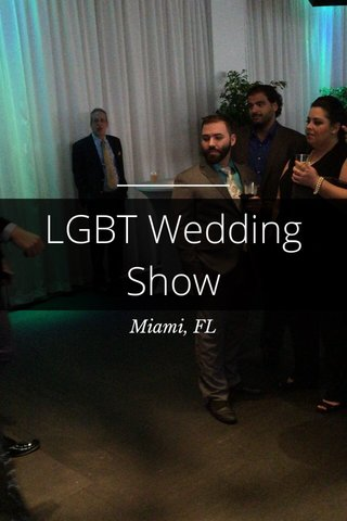 LGBT Wedding Show Miami, FL