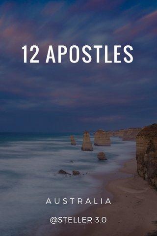 12 APOSTLES A U S T R A L I A @STELLER 3.0