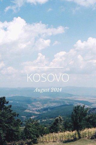 KOSOVO August 2014