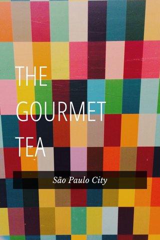 THE GOURMET TEA São Paulo City