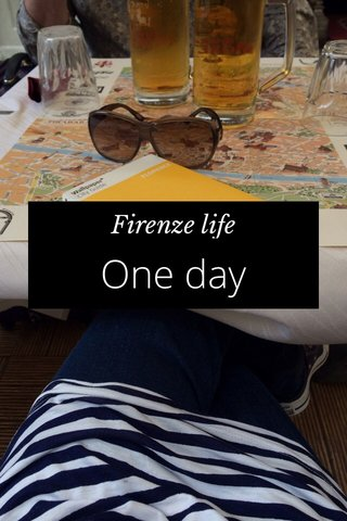 One day Firenze life