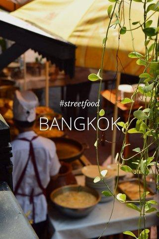BANGKOK #streetfood