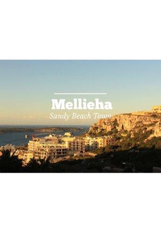 Mellieha Sandy Beach Town