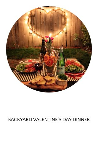BACKYARD VALENTINE'S DAY DINNER