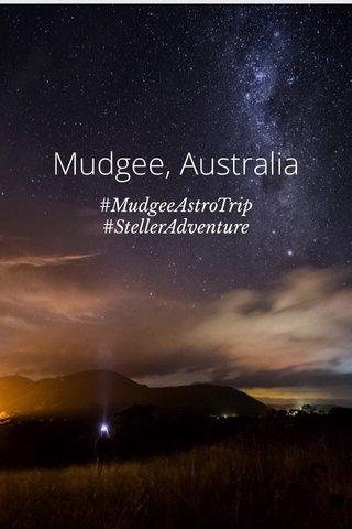 Mudgee, Australia #MudgeeAstroTrip #StellerAdventure