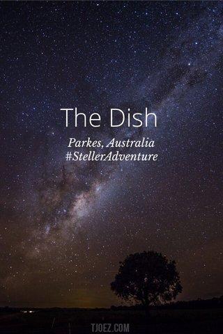 The Dish Parkes, Australia #StellerAdventure