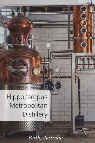 Hippocampus Metropolitan Distillery Perth, Australia