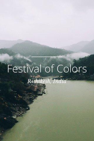 Festival of Colors Rishikesh, India