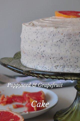 Cake Poppyseed & Grapefruit