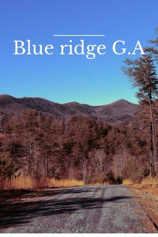 Blue ridge G.A
