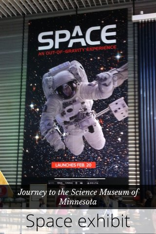 Space exhibit Journey to the Science Museum of Minnesota